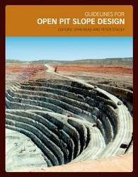 Guidelines for Open Pit Slope Design PDF