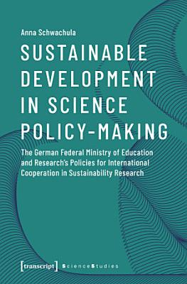 Sustainable Development in Science Policy-Making
