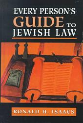Every Person's Guide to Jewish Law