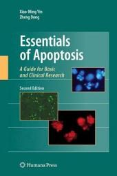 Essentials of Apoptosis: A Guide for Basic and Clinical Research, Edition 2