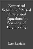Numerical Solution of Partial Differential Equations in Science and Engineering PDF