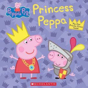 Princess Peppa  Peppa Pig