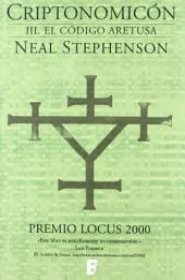 El código Aretusa (Criptonomicón 3): PREMIO LOCUS 2000 (3a PARTE OBRA COMPLETA)