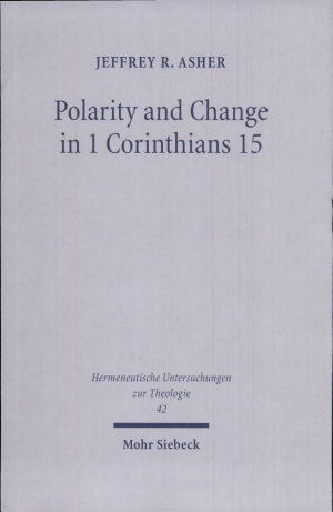 Polarity and Change in 1 Corinthians 15
