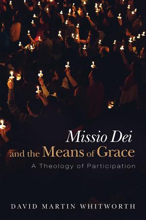 Missio Dei and the Means of Grace PDF