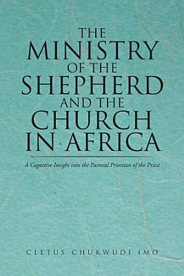 The Ministry of the Shepherd and the Church in Africa