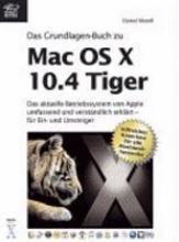 Das Grundlagen Buch zu Mac OS X 10 4 Tiger PDF
