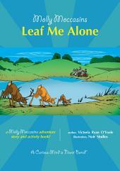 Molly Moccasins - Leaf Me Alone