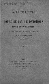 Cours de langue démotique et de droit égyptien: leçons professées à l'École du Louvre