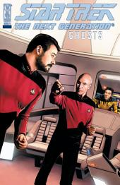 Star Trek: Next Generation - Ghosts #4