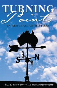 Turning Points in Australian History Book