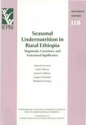 Seasonal Undernutrition in Rural Ethiopia: Magnitude, Correlates, and Functional Significance