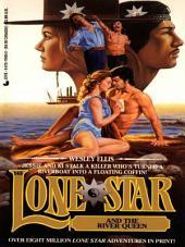 Lone Star 145/river Q