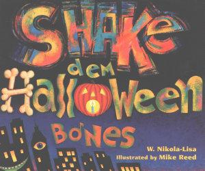 Shake Dem Halloween Bones Book PDF