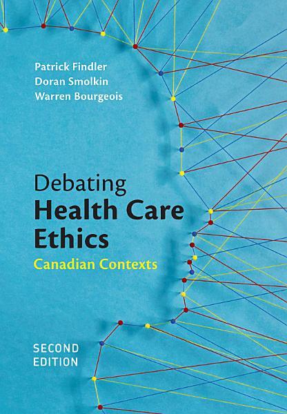 Debating Healthcare Ethics