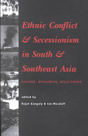 Ethnic Conflict and Secessionism in South and Southeast Asia