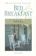 Absolutely Every Bed   Breakfast Texas PDF