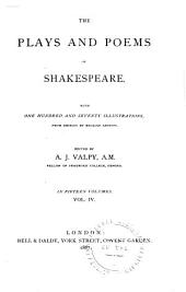 Twelfth night. Much ado about nothing. As you like it