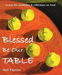 Blessed Be Our Table Book PDF