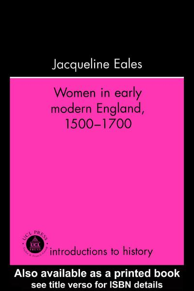 Women In Early Modern England  1500 1700