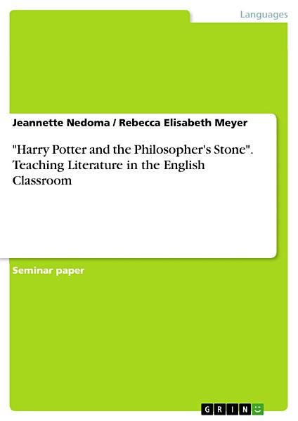 Download Harry Potter and the Philosopher s Stone   Literature in the English Classroom Book