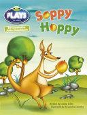 Bug Club Guided Julia Donaldson Plays Year 1 Green Soppy Hoppy PDF