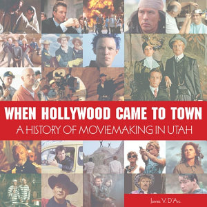 When Hollywood Came to Town