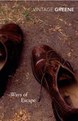 Ways Of Escape Book PDF