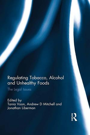 Regulating Tobacco  Alcohol and Unhealthy Foods PDF