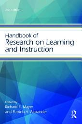 Handbook of Research on Learning and Instruction: Edition 2