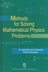 Methods for Solving Mathematical Physics Problems PDF