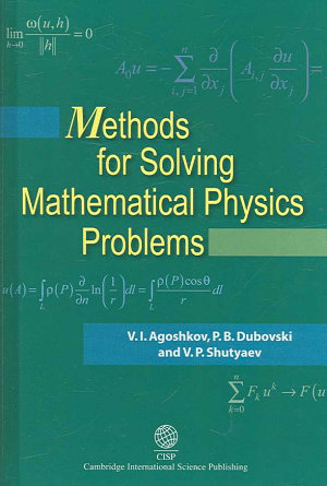 Methods for Solving Mathematical Physics Problems