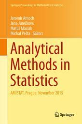 Analytical Methods in Statistics: AMISTAT, Prague, November 2015