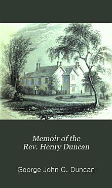 Memoir of the rev  Henry Duncan PDF