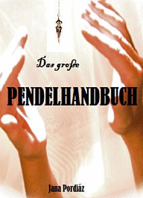 Das gro  e Pendelhandbuch PDF