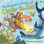 The Berenstain Bears Under the Sea