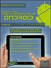 Corso di programmazione per Android. Livello 1 : Realizza la tua prima app: un risponditore interattivo
