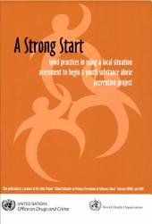 A Strong Start: Good Practices in Using a Local Situation Assessment to Begin a Youth Substance Abuse Prevention Project