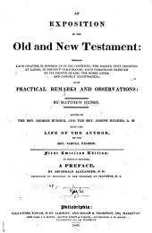 An Exposition of the Old and New Testament: Wherin Each Chapter is Summed Up in Its Contents; the Sacred Text Inserted at Large, in Distinct Paragraphs; Each Paragraph Reduced to Its Proper Heads; the Sense Given; and Largely Illustrated; with Practical Remarks and Observations, Volume 3