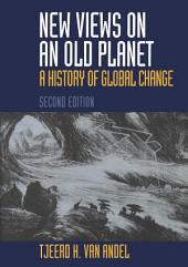 New Views on an Old Planet: Edition 2