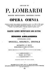Opera omnia: sive bibliotheca universalis ... omnium ss. patrum, doctorum scriptorum que ecclesiasticorum qui ab aevo apostolico ad usque Innocentii III tempora floruerunt