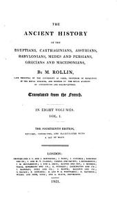 The ancient history of the Egyptians, Carthaginians [&c.]. Transl