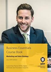 Business Essentials - Marketing and Sales Strategy Course: Book 2015