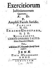 Exercitia Iusitianea: Volume 4