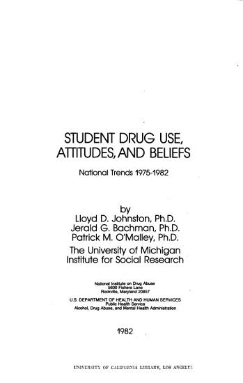 Student Drug Use  Attitudes  and Beliefs PDF