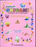 Origami The Paper Art of Paper Folding: 1