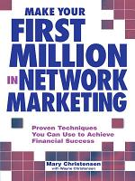 Make Your First Million In Network Marketing