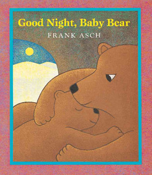 Good Night  Baby Bear