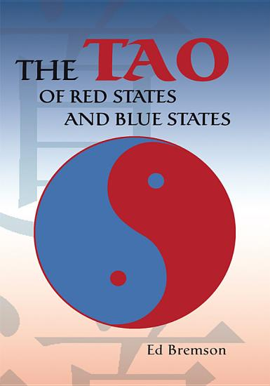 The Tao of Red States and Blue States PDF
