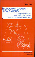 Struggle for Hegemony in South America PDF